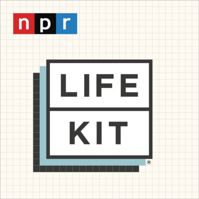 Life Kit podcast