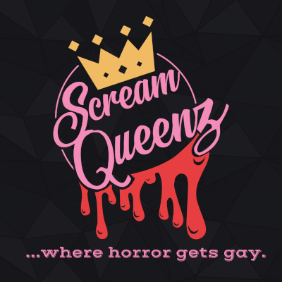 ScreamQueenz: Where Horror Gets GAY! podcast