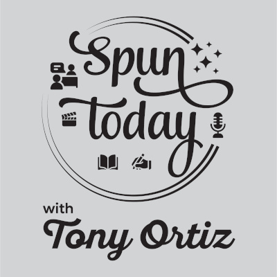 Spun Today with Tony Ortiz podcast